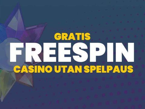 Freespins på casino utan spelpaus